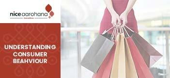 Understanding Consumer Behaviour